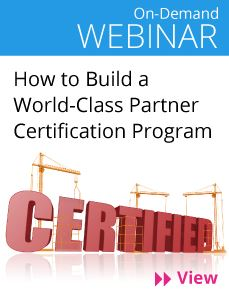 How to build a world-class partner certification program - View the recorded webinar