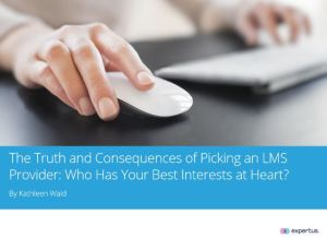 Report Cover Image: Picking an LMS Provider_Truth and Consequences