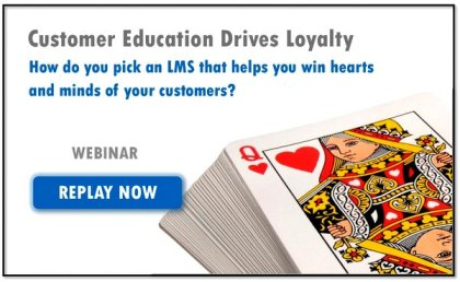 Webinar Replay button: How to Choose an LMS for Customer Training