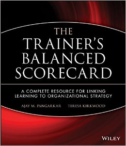 "Learn more about ""The Trainer's Balanced Scorecard"" at Amazon.com"